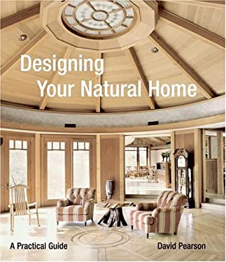 Designing Your Natural Home: A Practical Guide