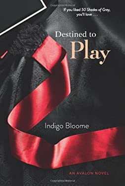 Destined to Play: An Avalon Novel 9780062243478