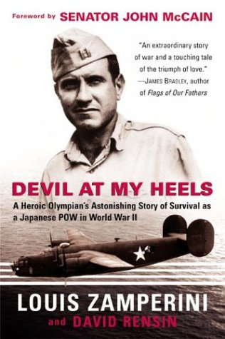 Devil at My Heels: A Heroic Olympian's Astonishing Story of Survival as a Japanese POW in World War II 9780060934217