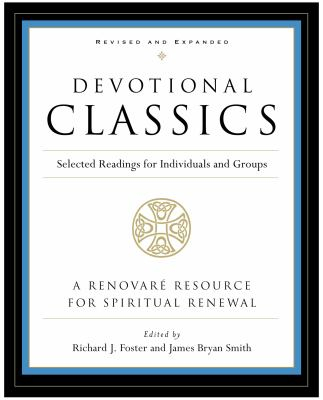 Devotional Classics: Selected Readings for Individuals and Groups 9780060777500