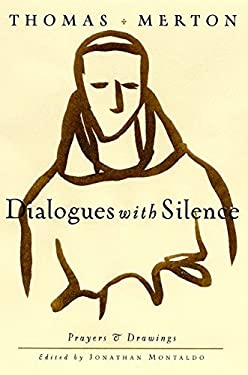 Dialogues with Silence: Complete Prayers and Select Drawings