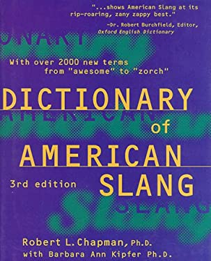 Dictionary of American Slang, Third Edition: Completely Revised and Updated