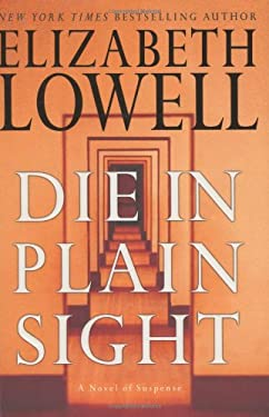 Die in Plain Sight: A Novel of Suspense