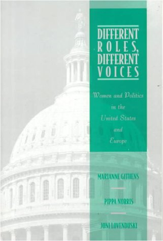 Different Roles, Different Voices: Women and Politics in the United States and Europe