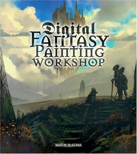 Digital Fantasy Painting Workshop 9780060724320