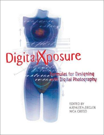DigitalXposure: Formulas for Designing with Digital Photography