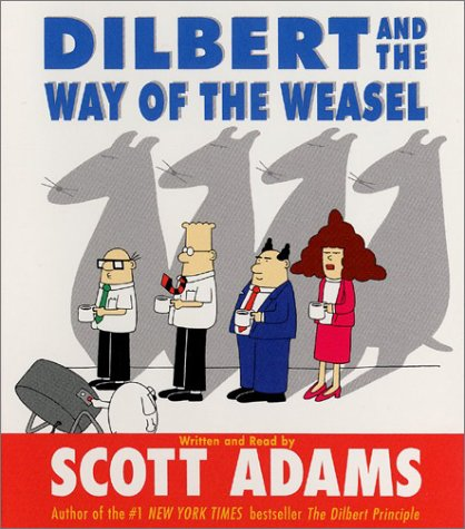 Dilbert and the Way of the Weasel CD: Dilbert and the Way of the Weasel CD