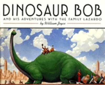 Dinosaur Bob: And His Adventures with the Family Lazardo
