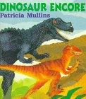 Dinosaur Encore