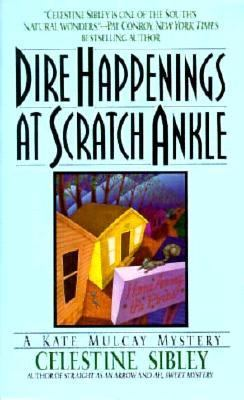Dire Happenings at Scratch Ankle