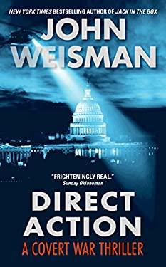 Direct Action: A Covert War Thriller