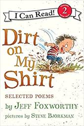 Dirt on My Shirt: Selected Poems 212442