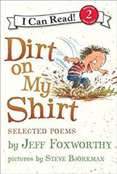 Dirt on My Shirt: Selected Poems 212443