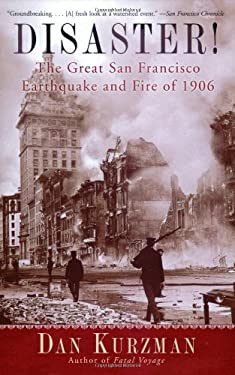 Disaster!: The Great San Francisco Earthquake and Fire of 1906