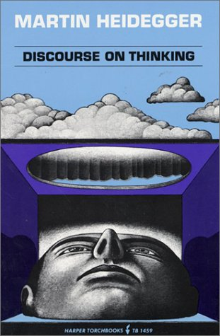 Discourse on Thinking: A Translation of Gelassenheit