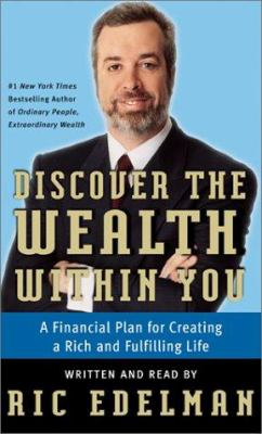 Discover the Wealth Within You: Discover the Wealth Within You