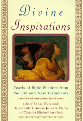 Divine Inspirations: Pearls of Wisdom from the Old and New Testaments