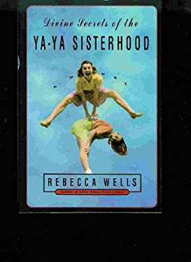 Divine Secrets of the YA YA Sisterhood(holiday Edition)