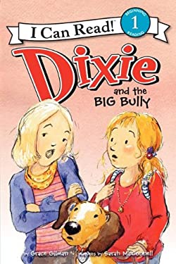 Dixie and the Big Bully 9780062086372