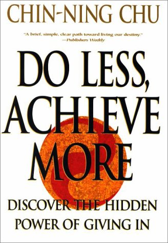 Do Less, Achieve More: Discover the Hidden Powers Giving in 9780060988753