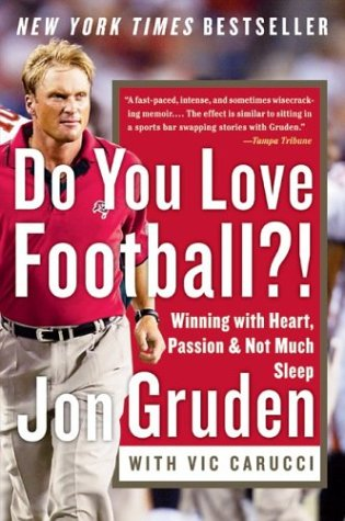 Do You Love Football?!: Winning with Heart, Passion, and Not Much Sleep 9780060579456