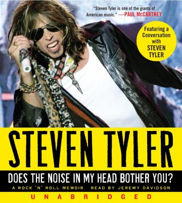 Does the Noise in My Head Bother You?: A Rock 'n' Roll Memoir 9780061841972