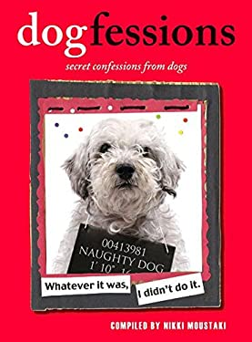 Dogfessions: Secret Confessions from Dogs