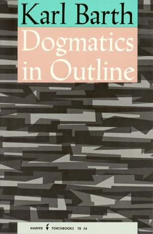 Dogmatics in Outline 9780061300561