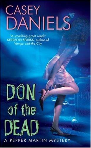 Don of the Dead: A Pepper Martin Mystery 9780060821463