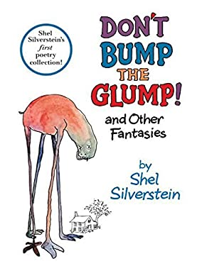 Don't Bump the Glump!: And Other Fantasies 9780061496196