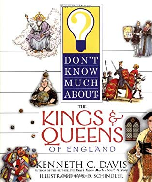 Don't Know Much about the Kings and Queens of England