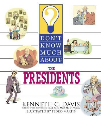 Don't Know Much about the Presidents