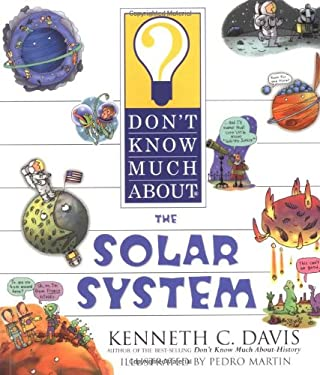 Don't Know Much about the Solar System