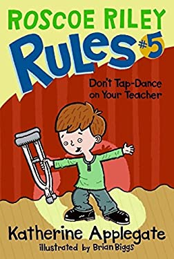 Don't Tap-Dance on Your Teacher 9780061148903