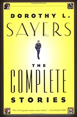 Dorothy L. Sayers: The Complete Stories 9780060084615