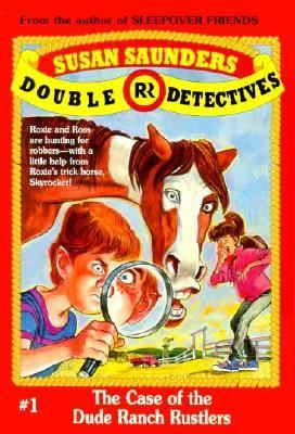 Double R Detectives #01: Case of the Dude Ranch Rustlers