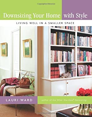 Downsizing Your Home with Style: Living Well in a Smaller Space