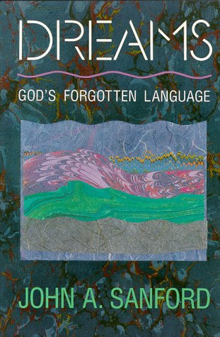 Dreams: God's Forgotten Language 9780060670559