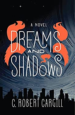 Dreams and Shadows 9780062190420