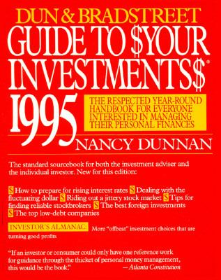 Dun and Bradstreet Guide to $Your Investments $1995