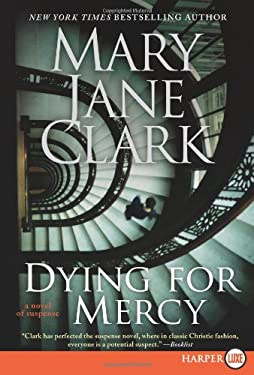 Dying for Mercy LP: A Novel of Suspense