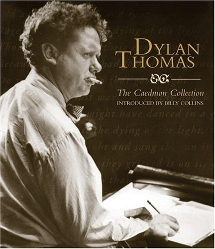Dylan Thomas: The Caedmon CD Collection: Dylan Thomas: The Caedmon CD Collection 9780060790837