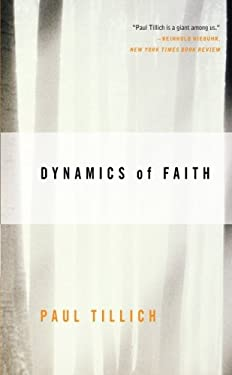 Dynamics of Faith 9780060937133