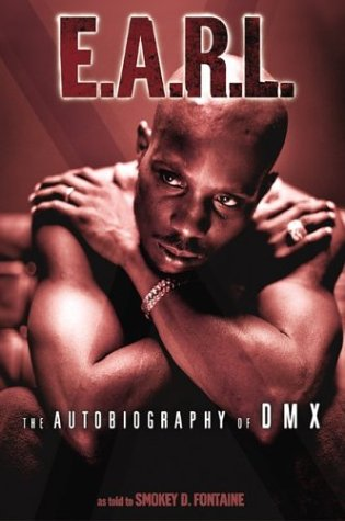 E.A.R.L.: The Autobiography of DMX 9780060934033