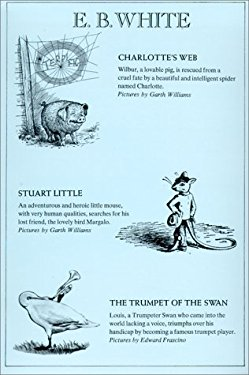 E. B. White, 3 Vol.: Stuart Little, Charlotte's Web, the Trumpet of the Swan