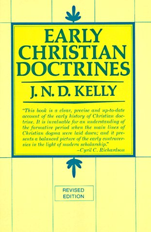 Early Christian Doctrine: Revised Edition 9780060643348
