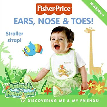 Ears, Nose & Toes!: Discovering Me & My Friends! [With Stroller Strap]