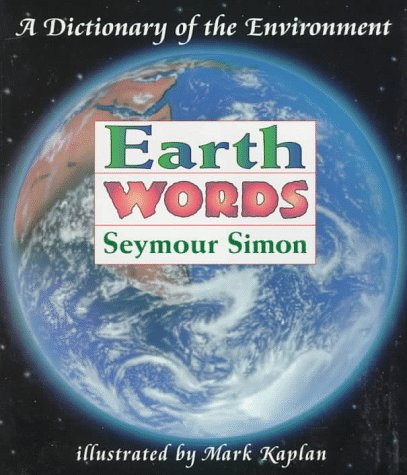 Earth Words: A Dictionary of the Environment