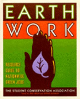 Earth Work: Resource Guide to Nationwide Green Jobs