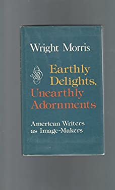 Earthly Delights, Unearthly Adornments
